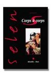 Selen pr�sente Corps � Corps, ou la face cach�e du milieu du cin�ma.