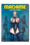 Madame  est Maitresse, experte en Sado-Masochisme. D�couvrez son histoire.