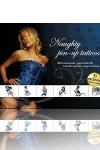 Naughty Pin-Up Tattoos: 35 tatouages de Pin-Ups d�vergond�es pour affirmer la coquine qui se cache en vous.