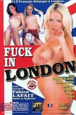 Fuck in London - DVD - Le X fran�ais d�barque � Londres.