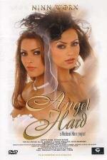 Angel hard  - DVD - Filles de r�ves,  d�cors insolites et baises hard.