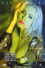 Folies de femme - DVD - Sensualité débridée et femmes perverses.