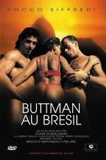 Buttman au br�sil - DVD - Br�siliennes perverses et exhibitionnistes.