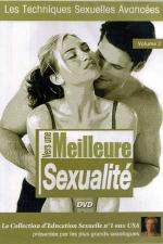 Vers une meilleure sexualité vol 02 - DVD - Guide des techniques sexuelles avancées présenté par les plus grands sexologues.