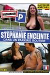 DVD sp�cial sexe amateur avec st�phanie de Biscarosse, sur un parking routier pour sa premi�re exhibe.
