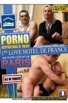 Reportage sexe dans le premier Love Hotel de Paris.