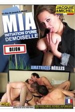 Mia - Initiation d'une demoiselle - Du vrai Sexe amateur version Jacquie et Michel avec Mia, une jeune femme de Dijon extrêmement cochonne.