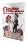 Petit guide pour savoir comment bien r�ussir son divorce.
