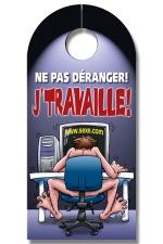 Affiche de porte J'Travaille - Exprimez votre passion pour votre travail grace à cette affiche de porte !