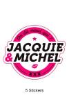 Pack de 5 Stickers blancs Jacquie & Michel  (dimensions 8.1 x 7 cm) � coller o� vous voulez.