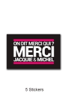 Pack de 5 Stickers noirs Jacquie & Michel  (dimensions 5 x 3.3 cm) � coller o� vous voulez.