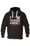 Sweat-shirt � capuche noir avec logo  F*** ME I'M JACQUIE & MICHEL  de Jacquie et Michel sur le devant.