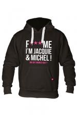 Sweat à capuche J&M Fuck Me noir - Sweat-shirt à capuche noir avec logo  F*** ME I'M JACQUIE & MICHEL  de Jacquie et Michel sur le devant.