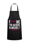 Tablier  F*** Me I'M Jacquie & Michel  pour pimenter vos r�ceptions entre amis.