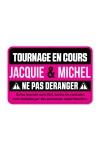 Plaque de porte humoristique Jacquie et Michel, en PVC, avec message: tournage en cours, ne pas d�ranger.