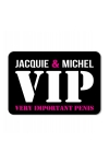 Plaque de porte humoristique Jacquie et Michel, en PVC, avec message: Jacquie & Michel VIP.