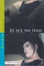 In sex we trust : Photographiée par Hugo, la déroutante Ovidie se livre à l'objectif et met en scène les fantasmes d'une star du X hors norme.