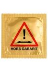 Pr�servatif  Hors Gabarit , un pr�servatif personnalis� humoristique de qualit�, fabriqu� en France, marque Callvin.