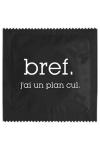 Pr�servatif   Bref, J'ai Un Plan Cul , un pr�servatif personnalis� humoristique de qualit�, fabriqu� en France, marque Callvin.