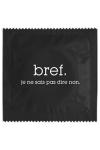 Pr�servatif  Bref, Je Sais Pas Dire Non , un pr�servatif personnalis� humoristique de qualit�, fabriqu� en France, marque Callvin.