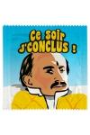 Pr�servatif  Ce Soir Je Conclus , un pr�servatif personnalis� humoristique de qualit�, fabriqu� en France, marque Callvin.