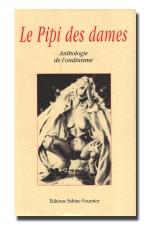 Le pipi des dames - 400 pages exclusivement réservées à l'ondinisme !