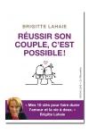 Brigitte Lahaie nous donne 10 cl�s pour faire durer l'amour et la vie � deux.